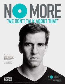 "NFL stars such as the New York Giants' Eli Manning have come out against domestic violence in ""No More"" public-service announcements."