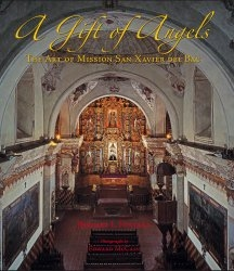 Mission San Xavier del Bac expert Bernard L. Fontana worked with photographer Edward McCain to produce an illustrative text detailing the mission's architecture and other signature features.