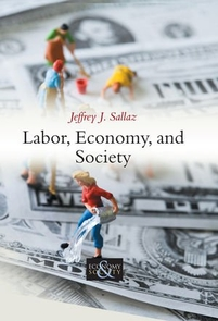 """Labor, Economy, and Society"" is available on Amazon.com."