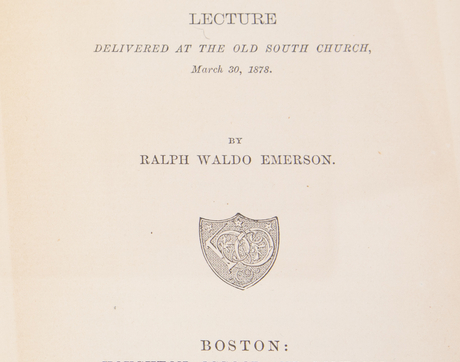 "Ralph Waldo Emerson's ""Fortune of the Republic"" is very rare. The UA's Special Collections contains a copy in its holdings."