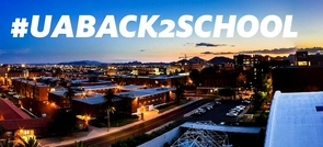 We have created a central place for you to learn about back-to-school news and events: http://www.arizona.edu/uaback2school.