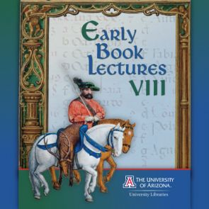 "Each year, the UA Libraries Special Collections hosts the ""Early Books Lecture VIII,"" an exploration of medieval texts led by University faculty members."