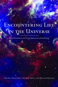 The book written for the general public and edited by the UA's Chris Impey, Anna Spitz and William Stoeger explores the ethical and societal consequences of encountering life elsewhere in the universe.