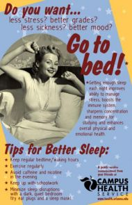 A campus media campaign at the UA was effective in raising sleep as a health issue and in getting students to sleep better and longer.