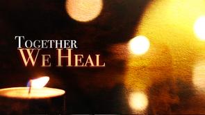 """Together We Heal"""