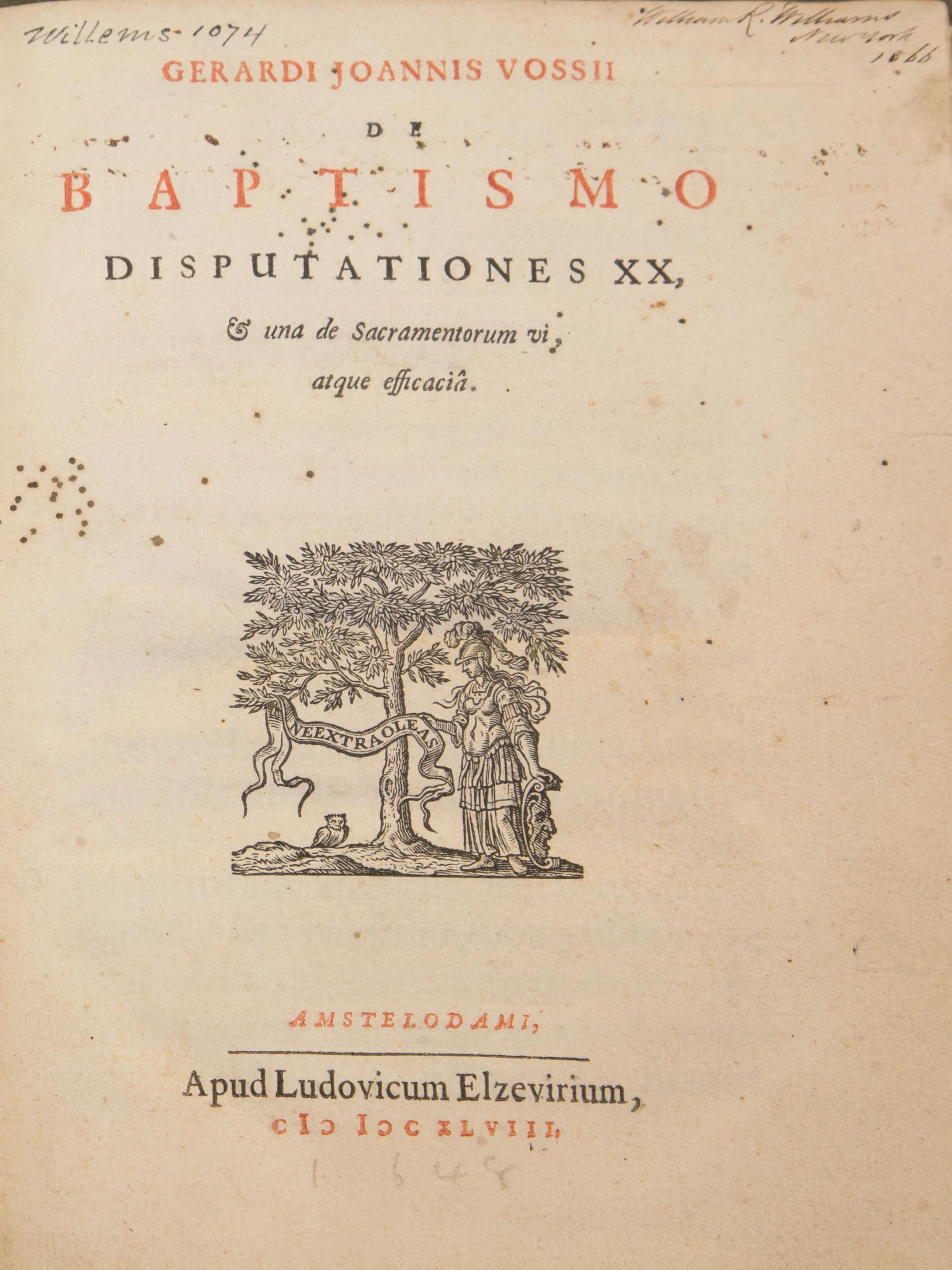 "Gerardus J. De Vossius' ""Baptism Disputations"" was published in 1648. A Dutch scholar and theologian, he taught at Leiden, Oxford and Amsterdam, and wrote about baptism and other sacraments."