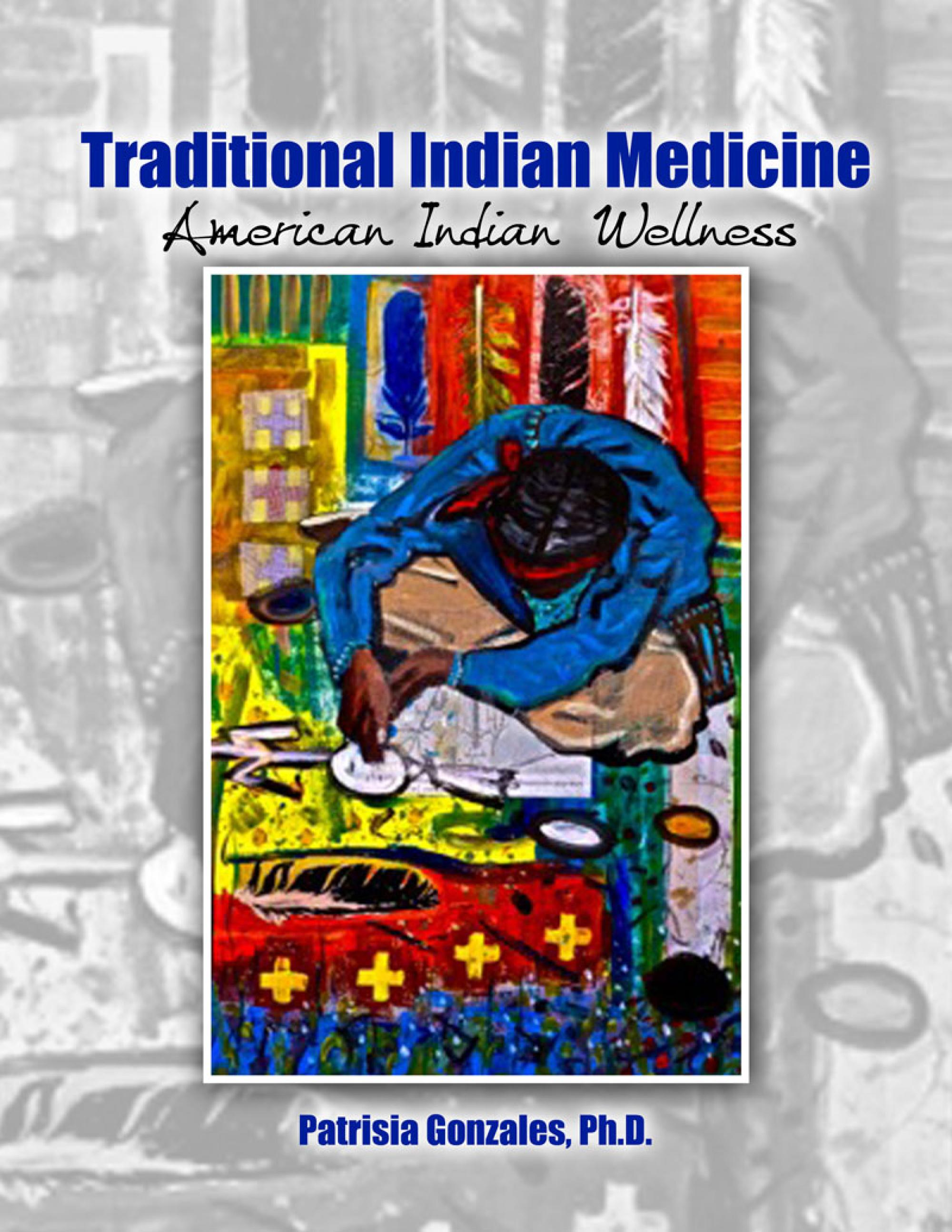 A new book by Patrisia Gonzales includes contributions by several American Indian medical doctors and nurses, indigenous activists in the food sovereignty movement and also scholars and artists.