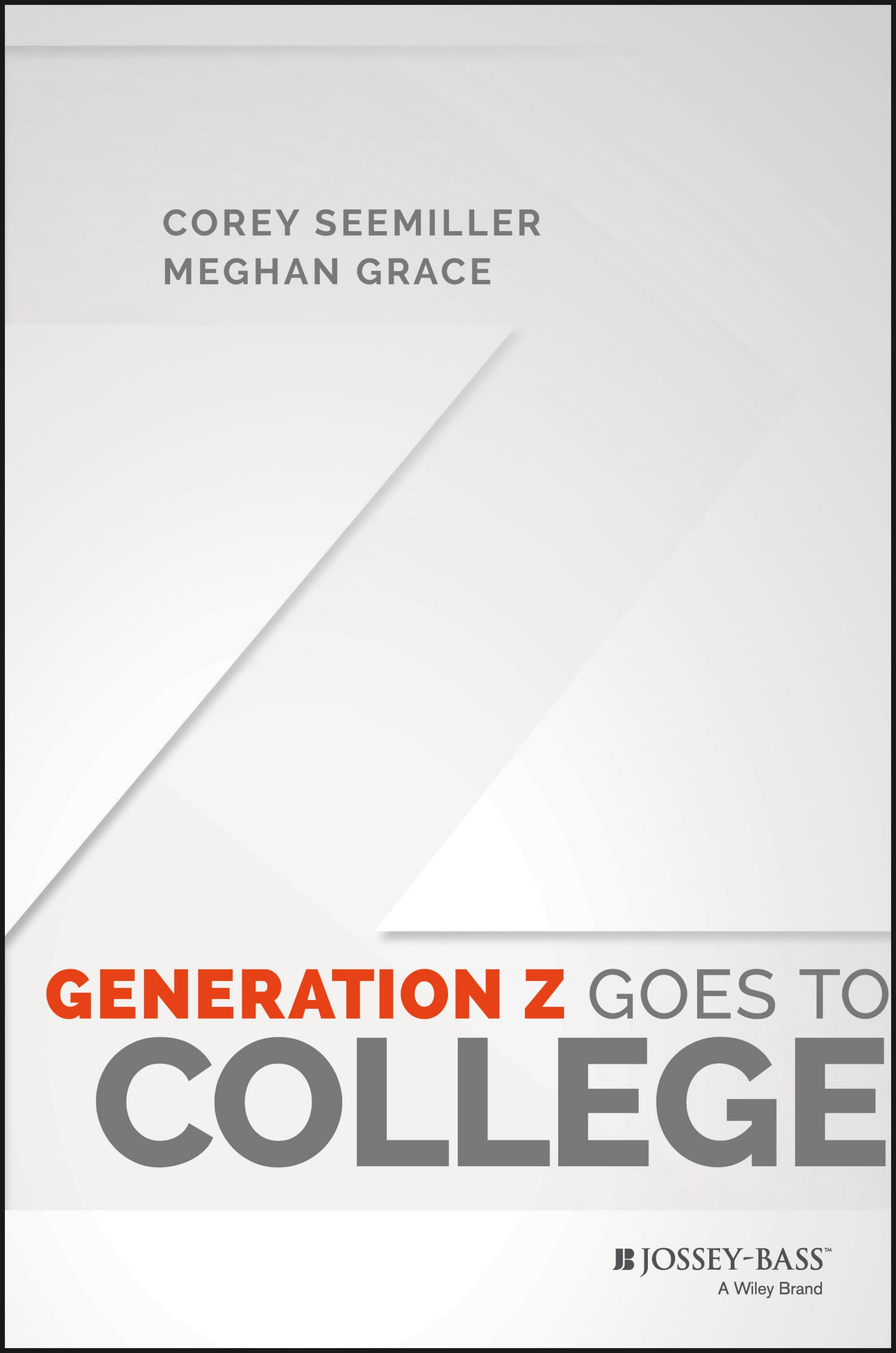 """Co-authored by UA alumni Corey Seemiller and Meghan Grace, """"Generation Z Goes to College"""" details findings from a nationwide study of college students."""
