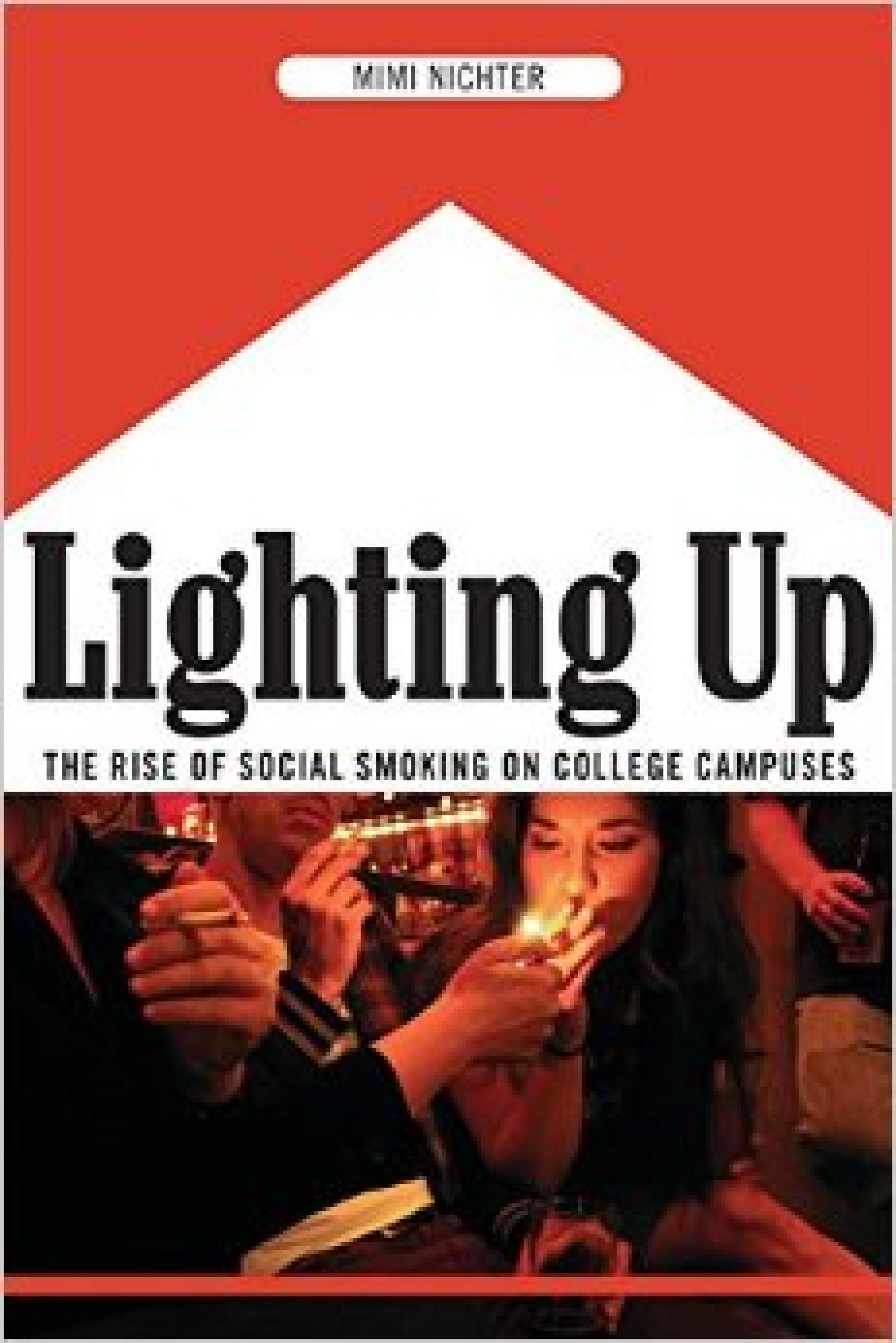"""Nichter's book """"Lighting Up"""" is based on hundreds of interviews with college students."""