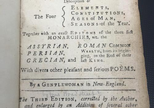 "Anne Bradstreet's ""Tenth Muse Lately Sprung Up in America [Poems 1758]."" This is the oldest volume in the Poetry Center's collections."