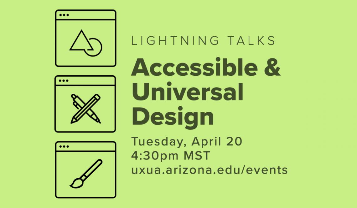Lightning Talks: Accessible & Universal Design